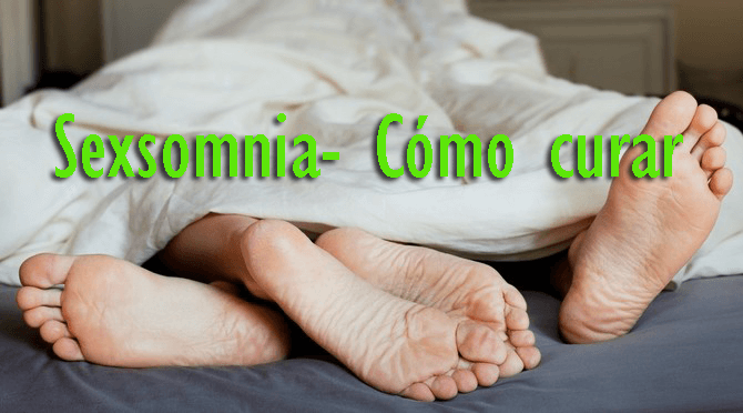 ¿Puede Sexsomnia o Sexo sueño perjudicial para la Vida Sexo- ¿Revelar la verdad desconocida?
