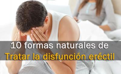 10 Formas Naturales de Tratar la disfunción Eréctil