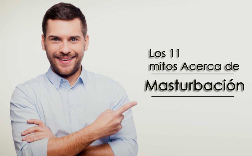 Los 11 mejores mitos sobre la masturbación Efecto Vida sexual