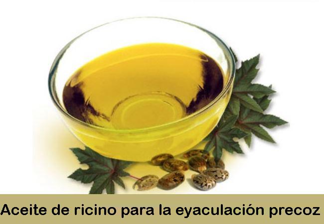 Aceite de ricino para la eyaculación precoz