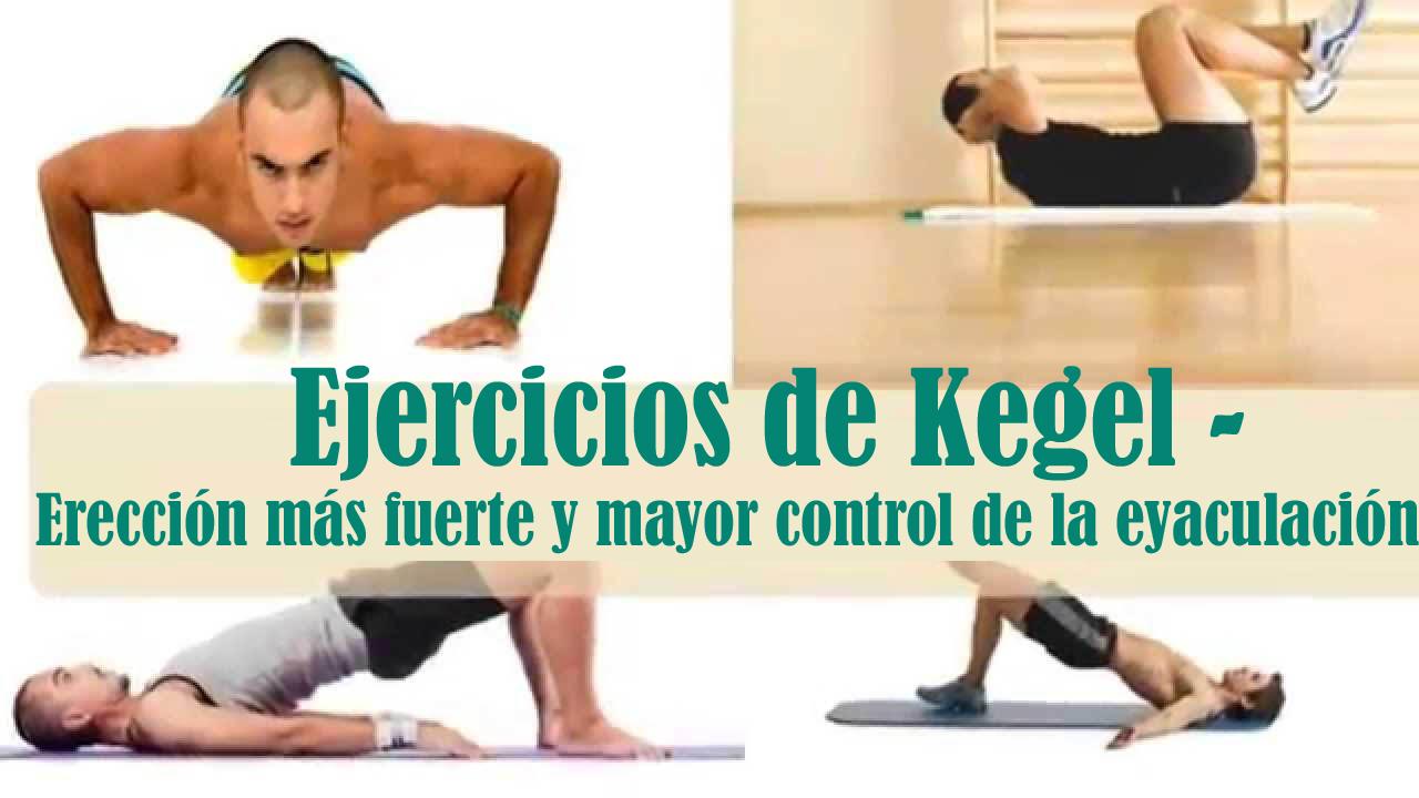 Ejercicios de Kegel - Erección más fuerte y mayor control de la eyaculación