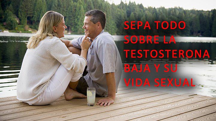 Sepa todo sobre la testosterona baja y su vida sexual