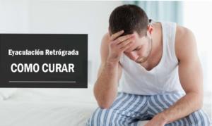 Todo lo que necesita saber sobre la eyaculación retrógrada y sus tratamientos
