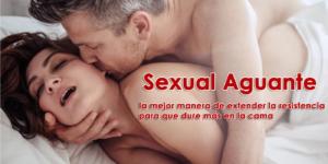 Sexual Aguante: la mejor manera de extender la resistencia para que dure más en la cama