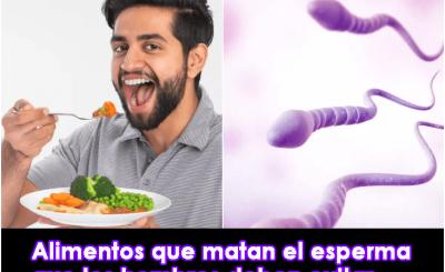 alimentos que matan el esperma que los hombres deben evitar